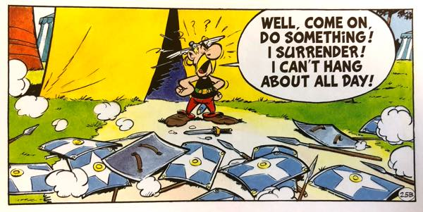 Asterix tries to surrender, but the Romans run away anyway