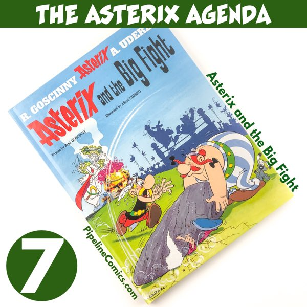 The Asterix Agenda v7 Asterix and the Big Fight by Goscinny and Uderzo cover