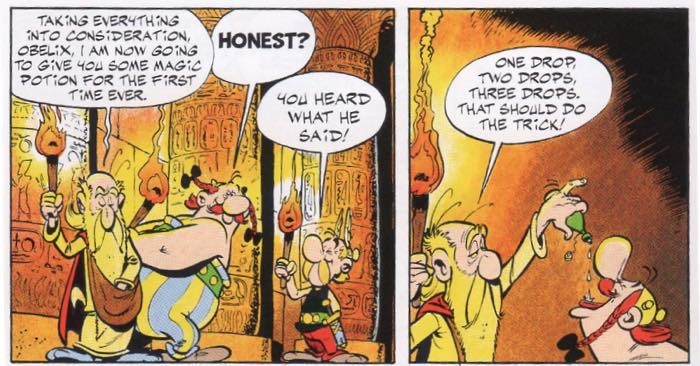 The Druid Getafix gives Obelix some Magic Potion to help escape from inside an Egyptian pyramid.