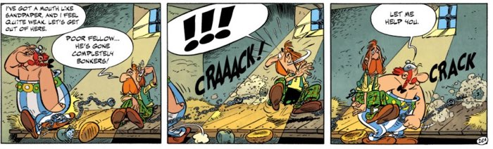 Obelix escapes from jail by walking away from his chains