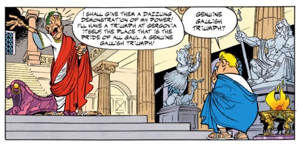 Asterix wants a triumph in Gergovia to put down the Arvernians