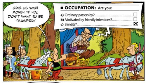 The Tax Man in Asterix and the Cauldron speaks in forms