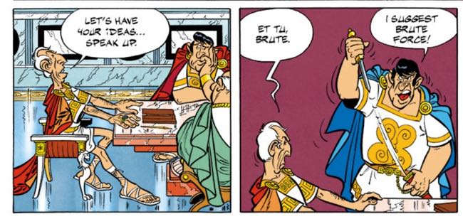 The Brutus joke falls flat due to some bad delivery