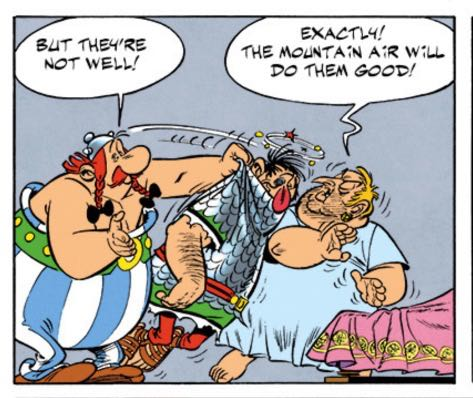 """Obelix occasionally acts like Andre the Giant's character in """"The Princes Bride."""""""