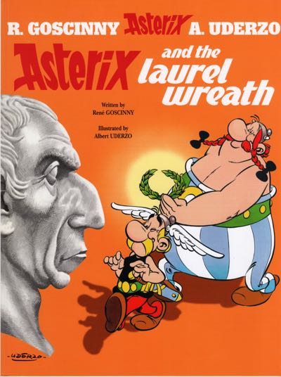 Asterix and the Laurel Wreath cover by Albert Uderzo