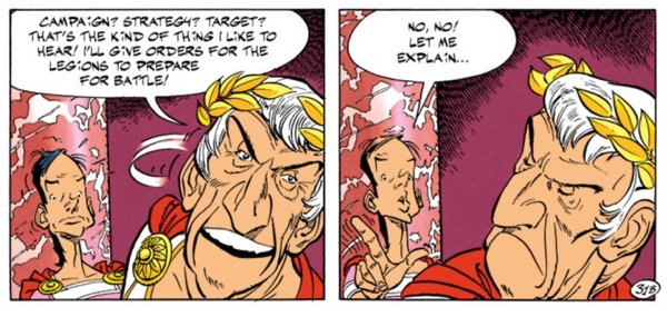Caesar is all up in your grill, like a Neal Adams drawing by Albert and Marcel Uderzo