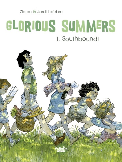 Cover from Glorious Summers v1 by Zidrou and Jordi Lafebre