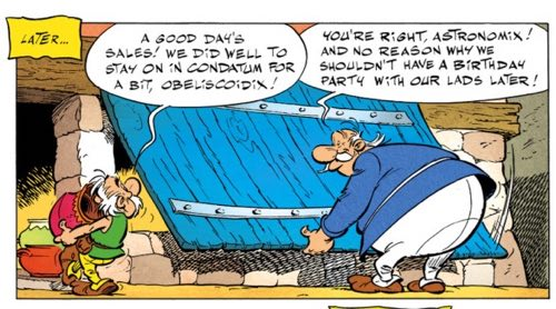 The fathers of Asterix and Obelix are local merchants for the tourist trade.