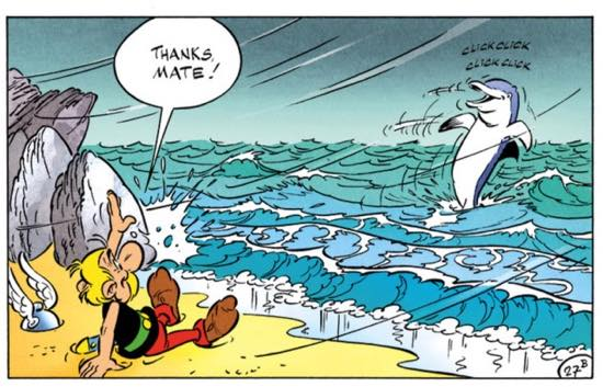 """The dolphin drops Asterix off on land and waves goodbye. So long and thanks for all the fish? From """"Asterix and the Actress"""""""