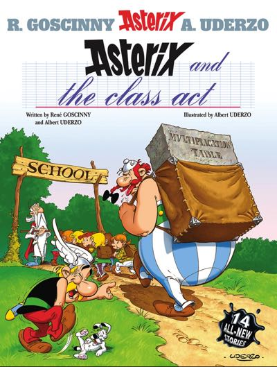Asterix and the Class Act cover by Albert Uderzo