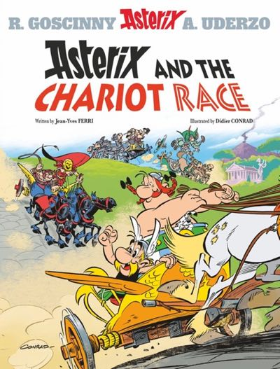 """Asterix v3 """"Asterix and the Chariot Race"""" through Italy by Jean Yves Ferri and Didier Conrad"""
