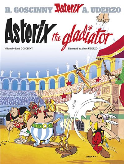 Asterix v4 Asterix and the Gladiator cover by Albert Uderzo