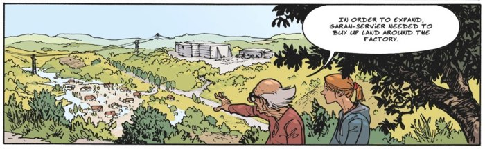 Pierrot describes the hold on the town that Garan-Servier has.