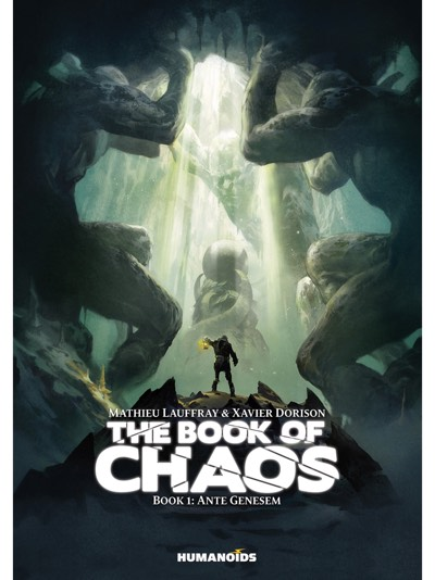 The Book of Chaos v1 by Mathieu Lauffray with Xavier Dorison, from Humanoids