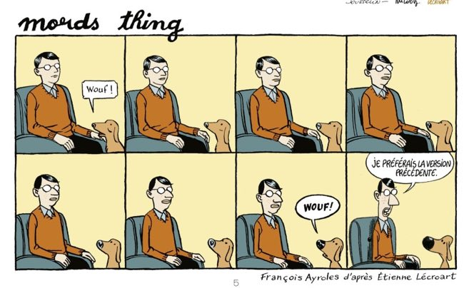 """OuBaPo dog comic strip with the line, """"I preferred the previous version."""""""