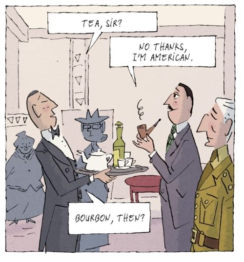 """Americans don't drink tea. From """"The Detection Club,"""" v1 by Jean Harambat"""