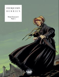 Cover to Miss Endicott Book One, by Xavier Fourquemin. Written by Jean-Christophe Derrien
