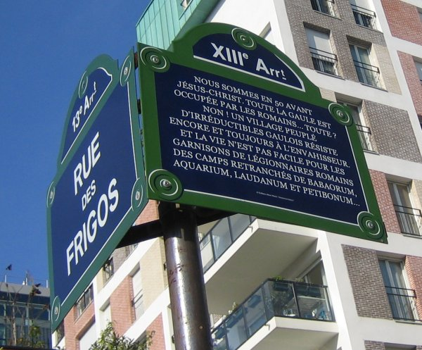 At the end of Rue Goscinny, this sign tells Asterix's back story