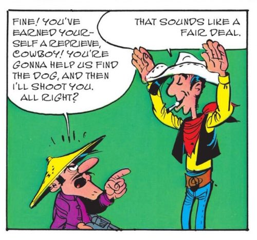 Lucky Luke, amused by the Daltons, is still smoking a cigarette....