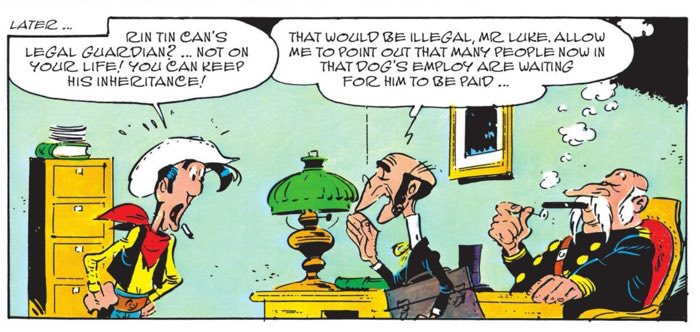 Lucky Luke doesn't WANT to be Rin Tin Can's legal guardian, but....