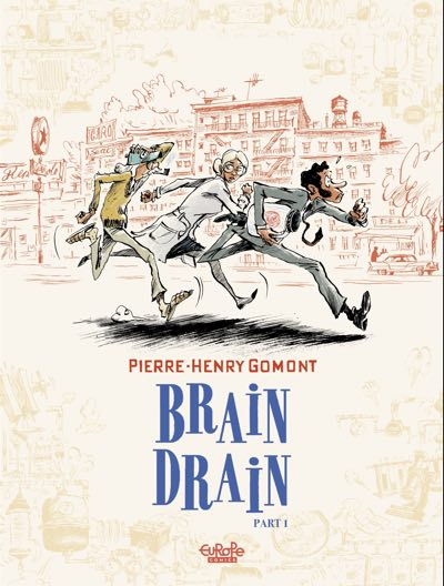 Brain Drain cover by Pierre Henry Gomont