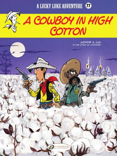 Cover to Lucky Luke v77: A Cowboy in High Cotton, drawn by Achde