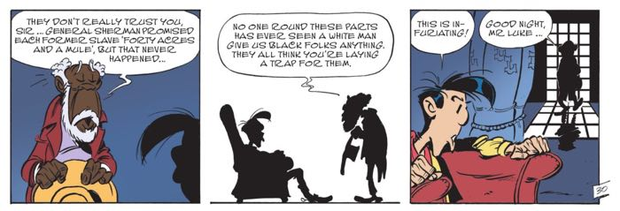 Lucky Luke is infuriated by the plight of the slaves