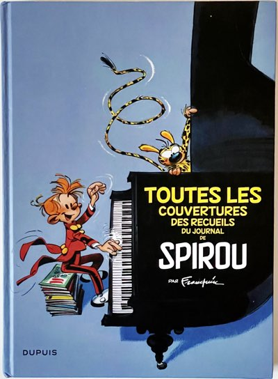 """Front cover for """"All The Covers of the Collected Spirou by Andre Franquin"""" art book"""