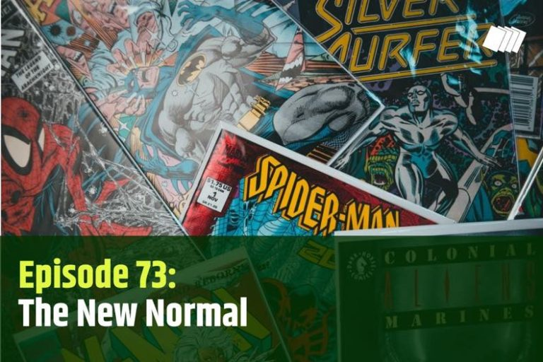 Episode 73: The New Normal
