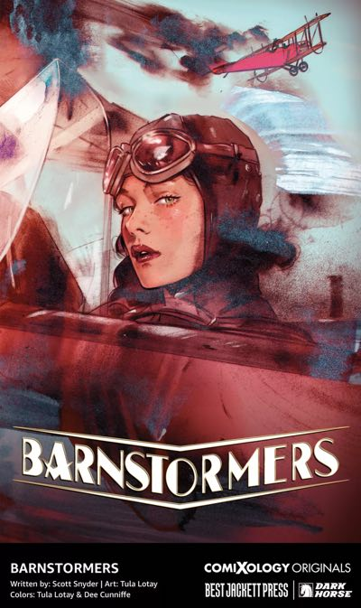 Barnstormers by Scott Snyder and Tula Lotay